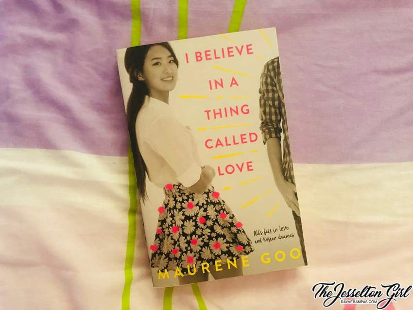 The Jesselton Girl Book: Maurene Goo - I Believe in a Thing Called Love