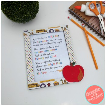 Handmade teacher appreciation photo frame with printable poem | DazzleWhileFrazzled.com