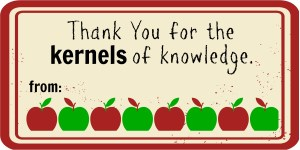 Thank You For The Kernels of Knowledge. DIY popcorn bag teacher appreciation gift.