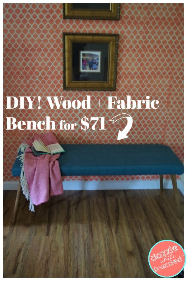 DIY wood and fabric bedroom bench for $71.
