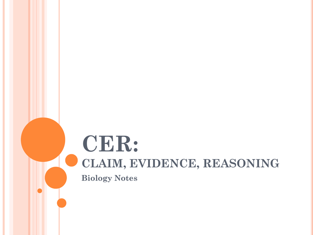 Cer Claims Evidence Reasoning