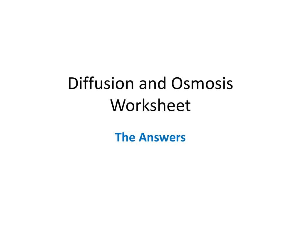 Diffusion And Osmosis Worksheet Answers