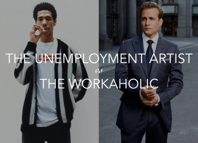 DBAG DATING UNEMPLOYMENT ARTIST VS WORKAHOLIC