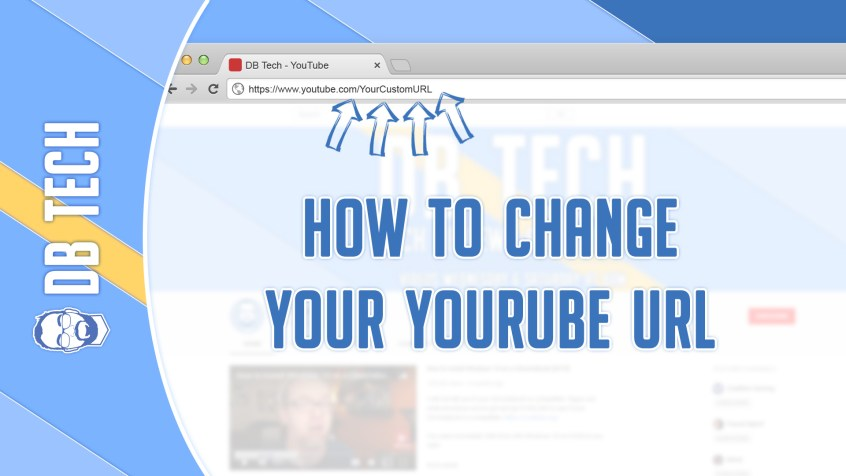 How To Change Your Existing YouTube Channel URL 2019 - DB Tech