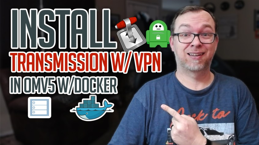 How to Install Transmission with VPN on OMV