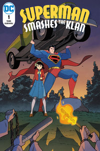 Superman Smashes the Klan #1 cover