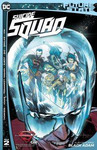 Future State: Suicide Squad 2 DC Comics News