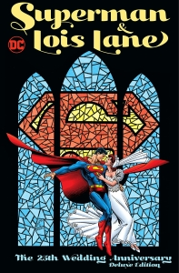 Superman & Lois: The 25th Wedding Anniversary: Deluxe Edition - DC Comics News