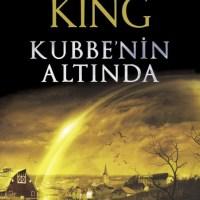 Kubbenin Altında / Under The Dome - Stephen King