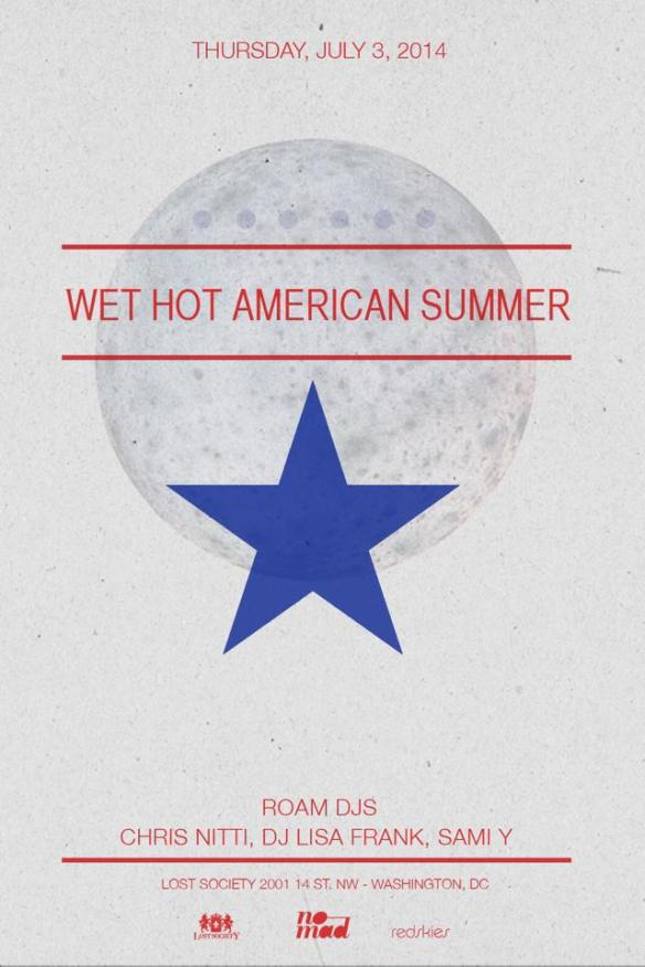 Wet Hot American Summer at Lost Society on July 3