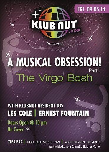 Klubnut.com's A Musical Obsession Pt. 1 - Virgo Bash