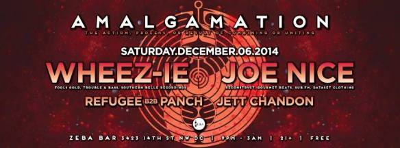 Amalgamation w/ Wheez-ie, Joe Nice, Refugeee B2B Panch & Jett Chandon @ Zeba Bar