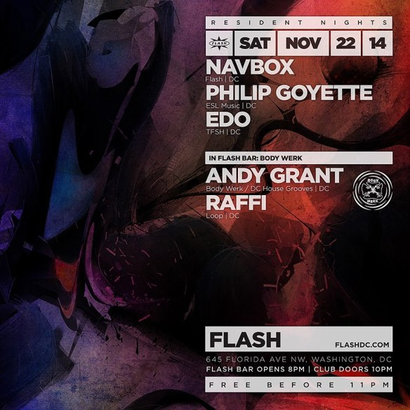 Flash Resident Nights: Navbox, Philip Goyette, Edo and Body Werk with Andy Grant and Raffi at Flash