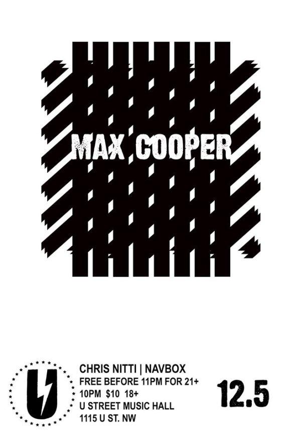 Max Cooper with Chris Nitti & Navbox at U Street Music Hall