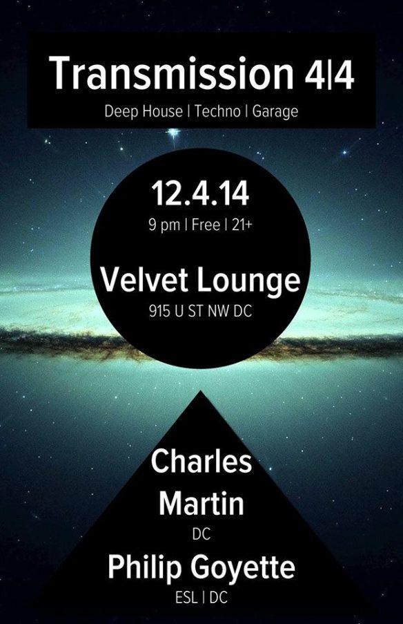 Transmission 4/4 w/ Charles Martin (DC) and Philip Goyette (ESL   DC) at Velvet Lounge