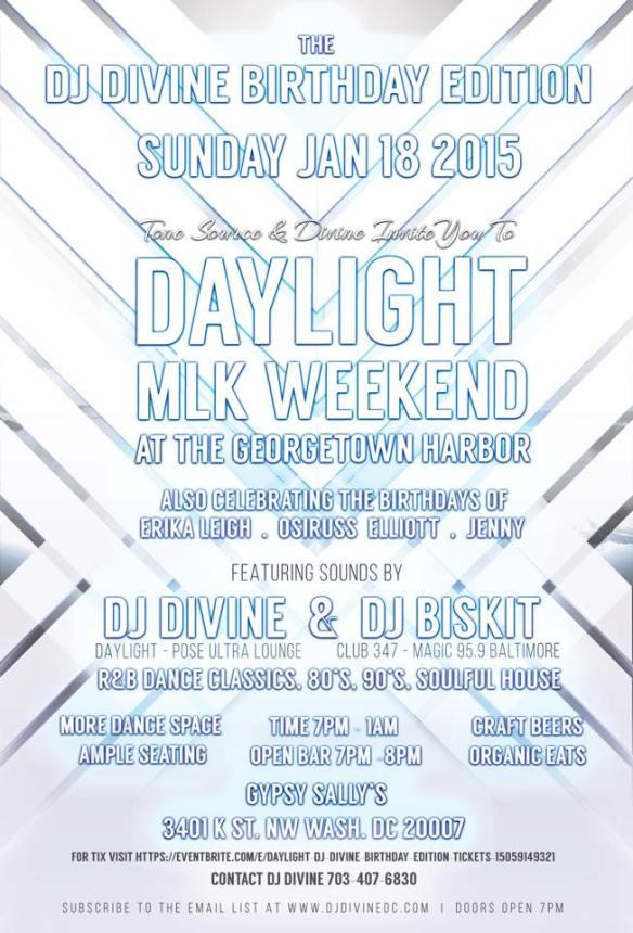 Daylight Returns to Georgetown - DJ Divine Birthday Edition