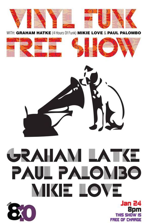 Free Vinyl Funk Party with Graham Hatke, Mikie Love and Paul Palombo at the 8x10, Baltimore
