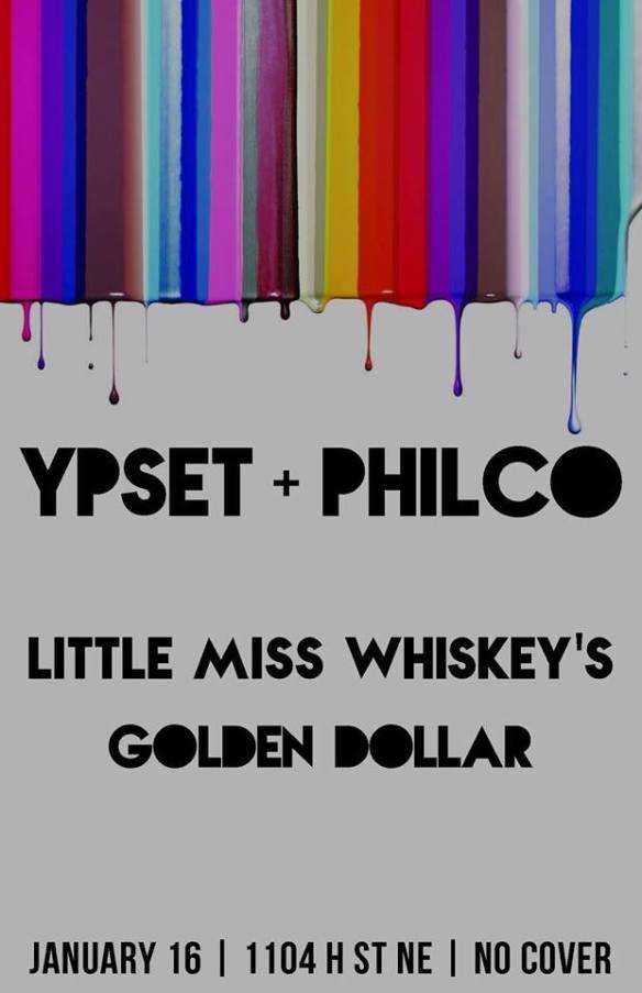 Ypset & Philco At Little Miss Whiskeys Golden Dollar