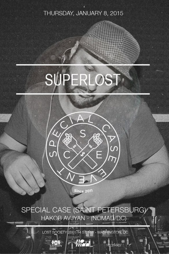 Superlost feat. Special Case (St. Petersburg) & Hakob Avjyan at Lost Society