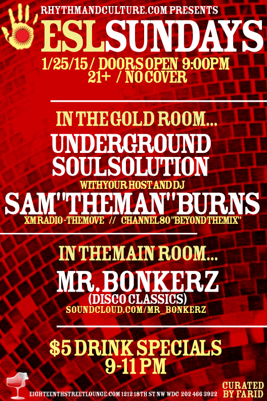 ESL Sundays with Sam Burns' Underground Soul Solution and Mr. Bonkerz at Eighteenth Street Lounge