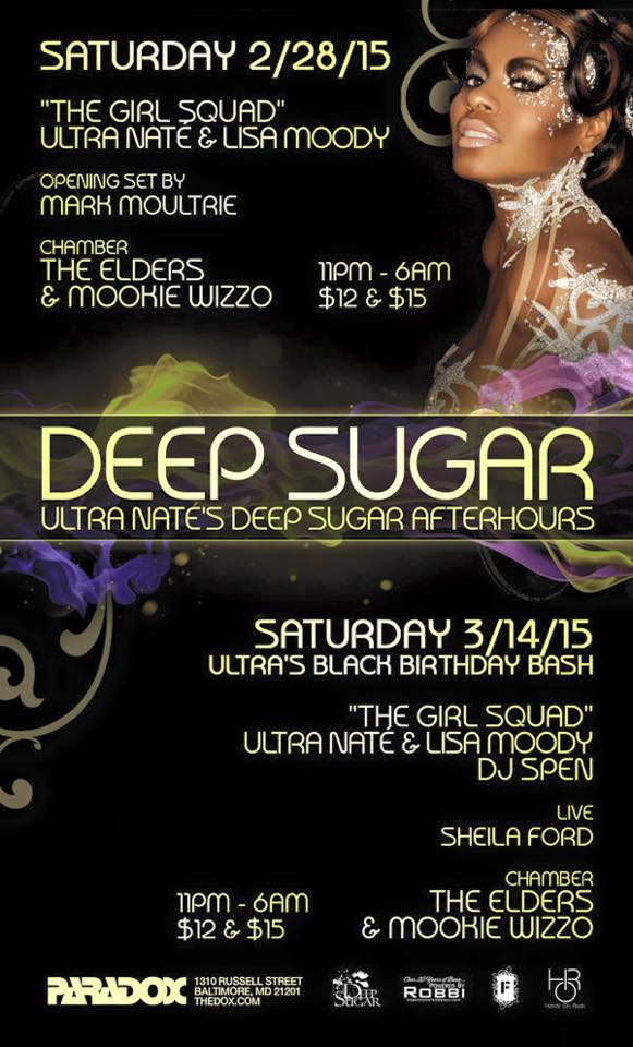 Deep Sugar After Hours with Ultra Naté, Lisa Moody, Mark Moultri, The Elders and Mookie Wizzo at The Paradox, Baltimore