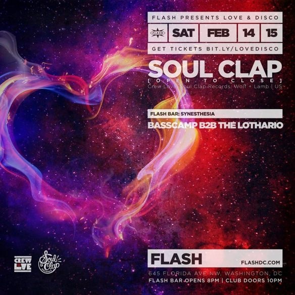 Love & Disco: Soul Clap [All Night Long] at Flash, Synesthesia with Basscamp & Lothario in the Flash Bar