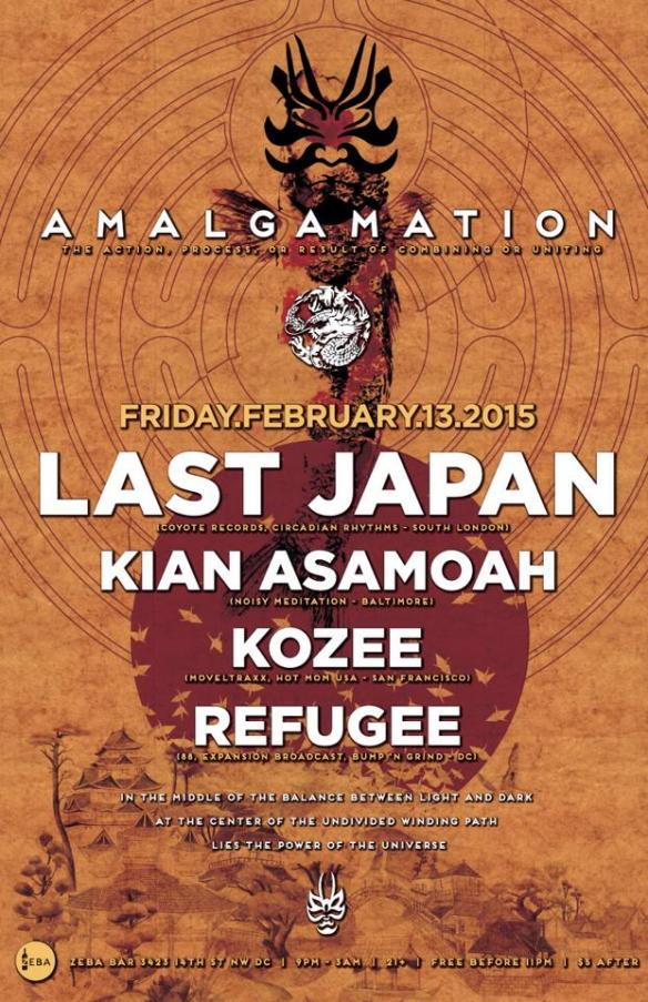 Amalgamation w/ Last Japan, Kian Asamoah, Kozee at Zeba Bar