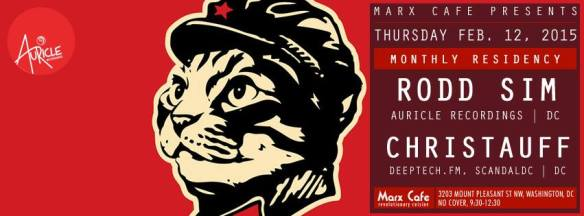 The WarmUp featuring Rodd Sim & Christauff at Marx Cafe