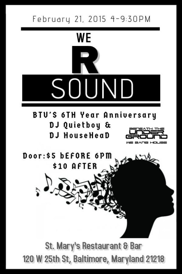 We R Sound 4th Installment (BTU 6th Anniversary) at St. Mary's Restaurant & Lounge, Baltimore
