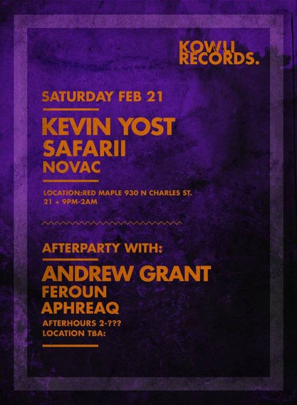 Kowli Presents: Andrew Grant, Kevin Yost,& Safarii at The Red Maple & Secret Location, Baltimore