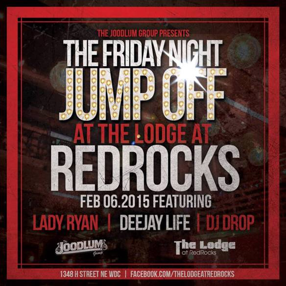 Friday Night Jumpoff w/ DeeJay Life, Lady Ryan & DJ Drop at The Lodge at Redrocks