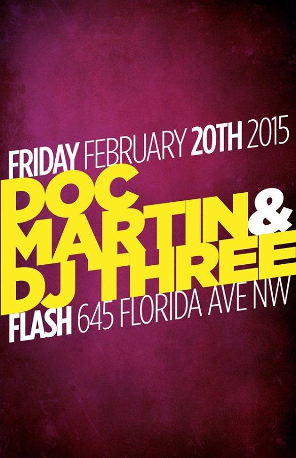 Doc Martin & DJ Three, Marko Peli B2B Meegs at Flash Caleb L'Etoile & Philco in the Flash Bar