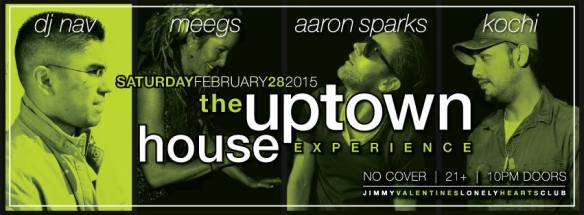 The Uptown House Experience with DJ Nav, Kochi, Aaron Sparks & Meegs