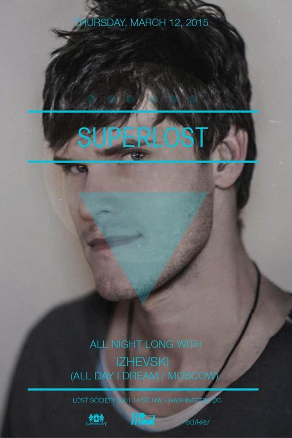 Superlost feat. Izhevski (All Day I Dream / Propaganda / Moscow) at Lost Society