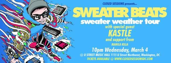 Sweater Beats & Kastle and Manilla Killa at U Street Music Hall