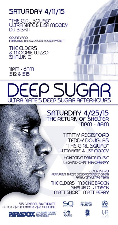 Deep Sugar After Hours with Ultra Naté, Lisa Moody, DJ Biskit, The Elders, Mookie Wizzo & Shawn Q at The Paradox, Baltimore