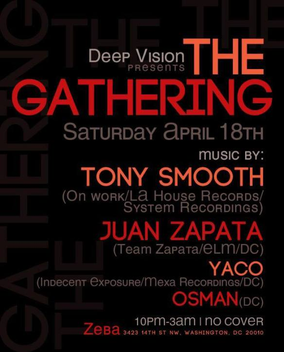 Deep Vision presents: The Gathering w/ Juan Zapata, Tony Smooth, Yaco,Osman at Zeba Bar