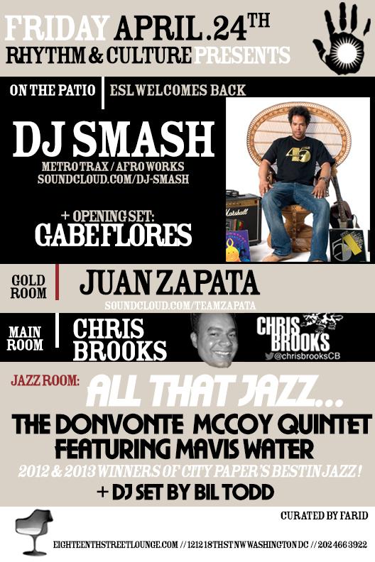 ESL Fridays with DJ Smash, Gabe Flores, Juan Zapata, Chris Brooks & Bil Todd at Eighteenth Street Lounge