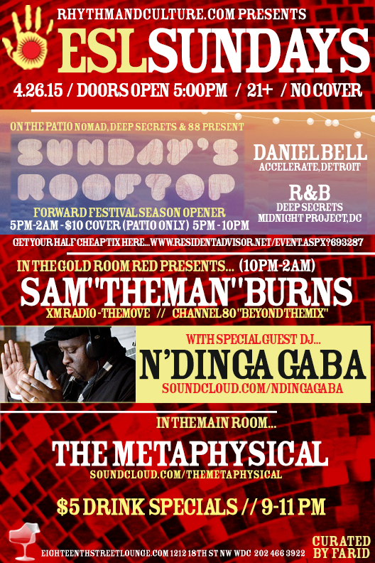 "ESL Sundays with Sam ""The Man"" Burns, N'Dinga Gaba & The Metaphysical at Eighteenth Street Lounge"