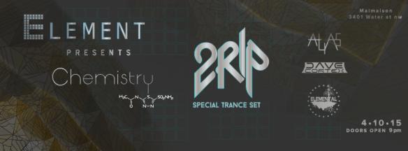 Element presents Chemistry w/ 2Rip at Malmaison