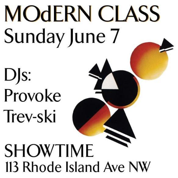 MOdERN CLASS with DJ Provoke & Trev-ski at Showtime Bar