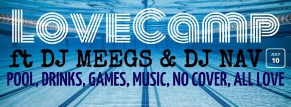 LoveCamp: Ft Meegs & DJ Nav at The Embassy Row Hotel