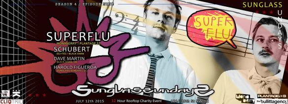 Sunglass Sundays with Super Flu, Schubert, David Martin & Harold Figueroa at Public Bar