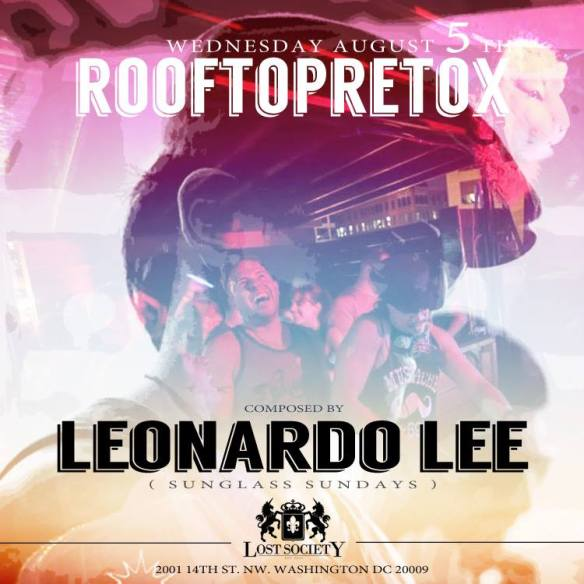 Rooftop Retox ft Leonardo Lee at Lost Society