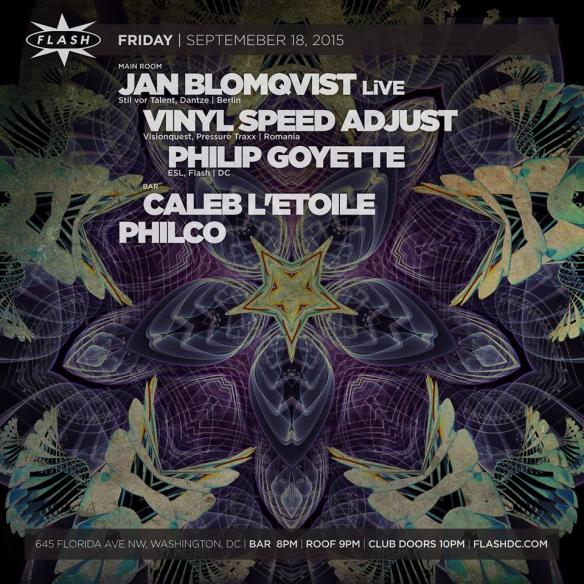 Jan Blomqvist LiVE with Vinyl Speed Adjust and Philip Goyette at Flash, with Caleb L'Etoile & Philco in the Flash Bar