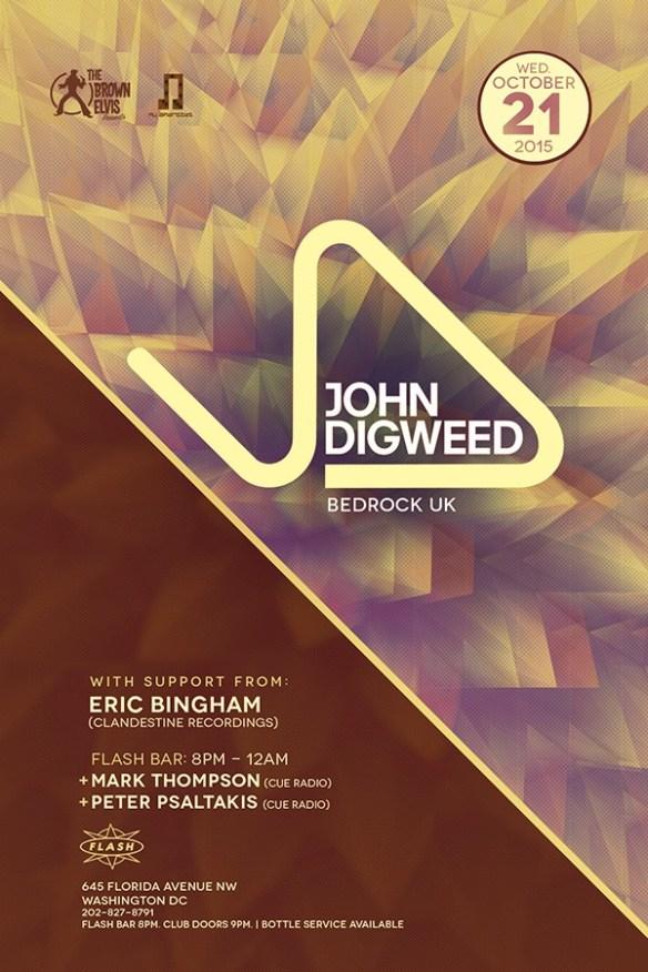 Nu Androids & The Brown Elvis present John Digweed ( Bedrock ) at Flash