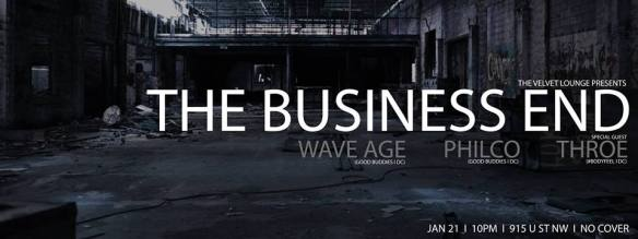 The Business End w. Wave Age & Philco ft. Throe at Velvet Lounge