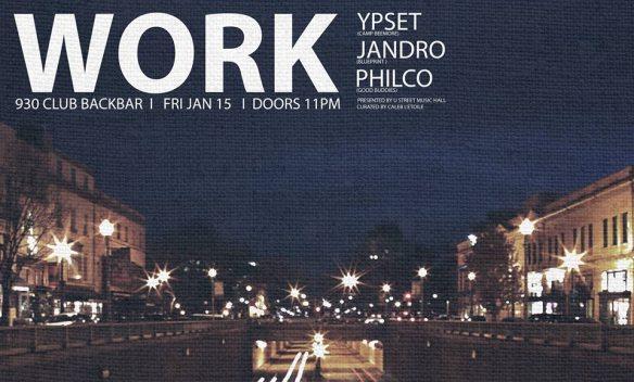 WORK ft. Ypset, Jandro, & Philco at Backbar