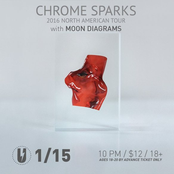 Chrome Sparks with Moon Diagrams, Lance Neptune at U Street Music Hall