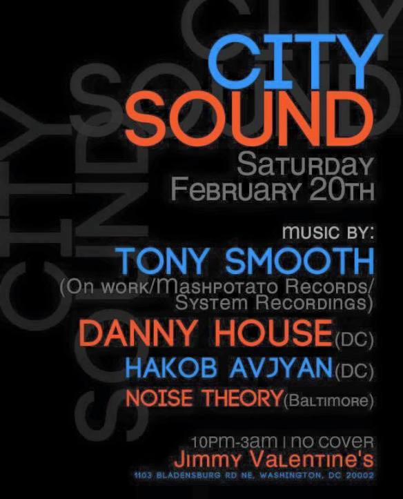 City Sound (DC Edition) with Tony Smooth, Danny House, Hakob Avjyan & Noise Theory at Jimmy Valentine's Lonely Hearts Club